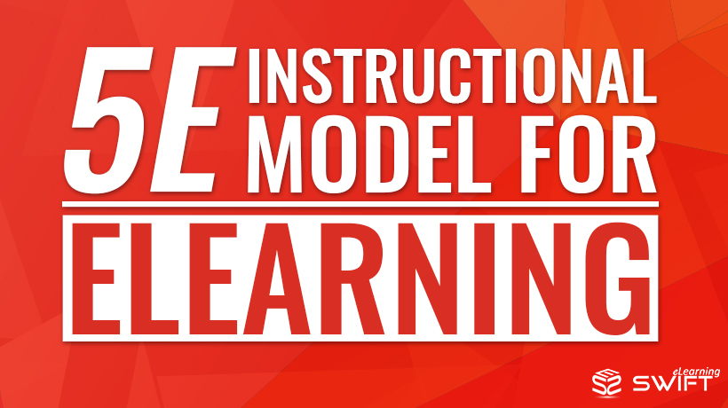 5E Instructional Model for eLearning – A Model Preferred by NASA
